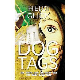 Dog Tags by Glick & Heidi