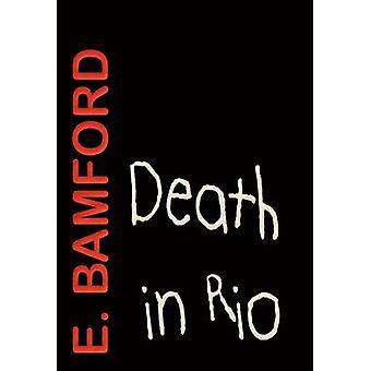 Death in Rio The Rio Conspiracy by Bamford & E.