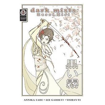 Dark Mists by Eade & Annika