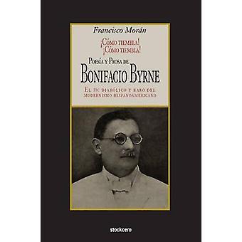 Poesa y prosa de Bonifacio Byrne by Byrne & Bonifacio