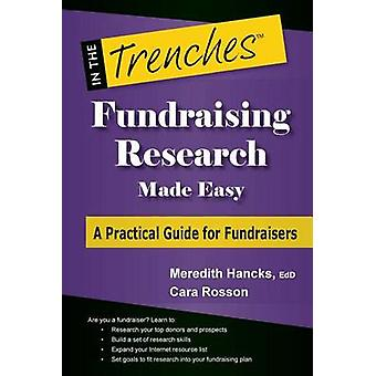 Fundraising Research Made Easy A Practical Guide for Fundraisers by Hancks & Meredith