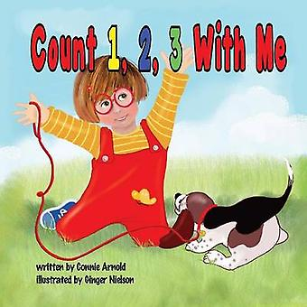 Count 1 2 3 with Me by Arnold & Connie