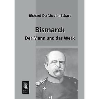 Bismarck by Du MoulinEckart & Richard