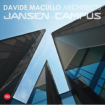 Davide Macullo Architects - Jansen Campus - 9788857218663 Book