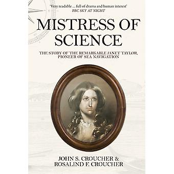 Mistress of Science by Croucher & Professor John S.Croucher & Professor Rosalind F.