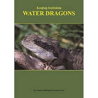 Keeping Australian Water Dragons by Jason Goulding - 9780975820018 Bo
