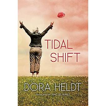 Tidal Shift - A Novel by Dora Heldt - 9781611090208 Book