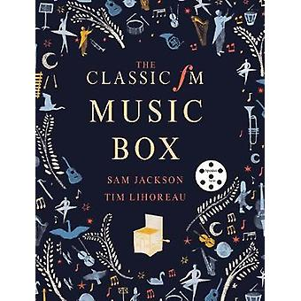 The Classic FM Family Music Box - Hear iconic music from the great com