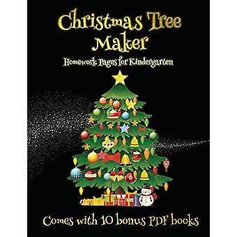 Homework Pages for Kindergarten (Christmas Tree Maker) - This book can