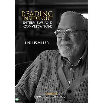 Reading Inside Out - Interviews & Conversations by J Hillis Miller