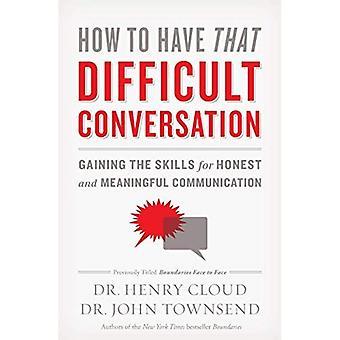 Hur man har det svårt konversation
