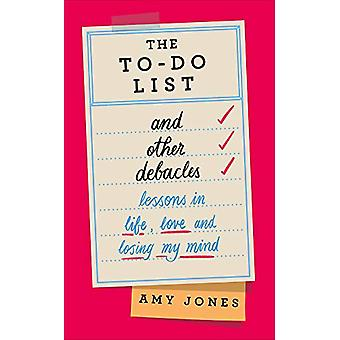 The To-Do List and Other Debacles by Amy Jones - 9781529103427 Book