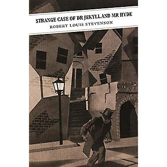 Strange Case of Dr Jekyll and Mr Hyde - Shorter Scottish Fiction by Ro