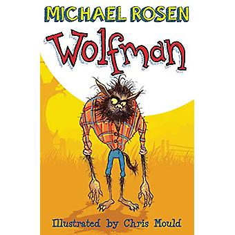 Wolfman by Michael Rosen - 9781781123027 Book