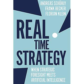 Real Time Strategy by Schuhly & AndreasBecker & FrankKlein & Florian