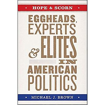 Hope and Scorn by Brown & Michael J