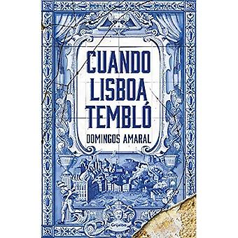 Cuando Lisboa Temblo / Kun Lissabon tärisi