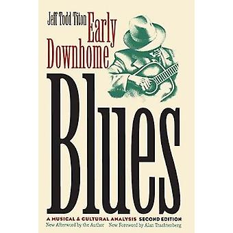 Early Downhome Blues - Jeff Todd Tin musiikillinen ja kulttuurianalyysi