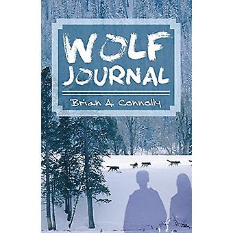Wolf Journal by Brian a Connolly - 9781589397941 Book