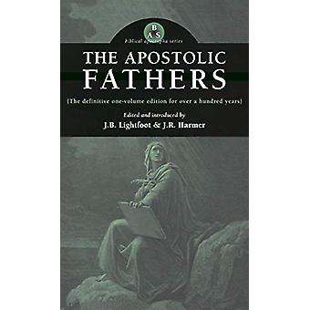 Apostolic Fathers by J B Lightfoot - 9781947826250 Book