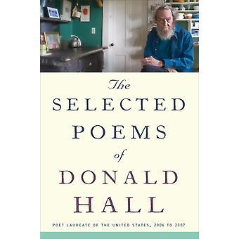 القصائد المختارة من قاعة دونالد من قبل دونالد هول وقاعة