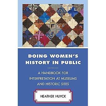 Vrouwengeschiedenis in het openbaar doen