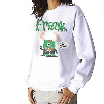 Freak but Chic Women's Sweatshirt
