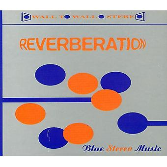 Reverberation - Blue Stereo Music [CD] USA import