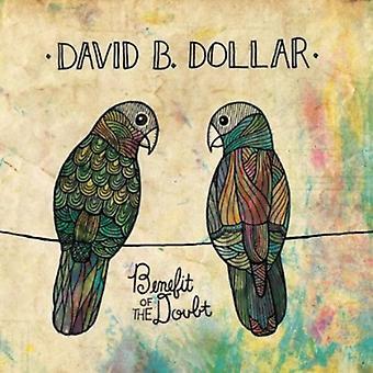 David B. ドル - 疑いの利益 [CD] USA 輸入