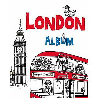 London Album by Mariorosaria Tagliaferri & Chiara Buccheri