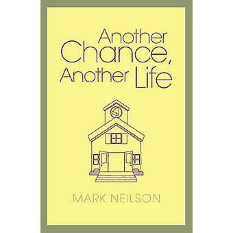 Eine weitere Chance - ein anderes Leben von Mark Neilson - 9780719814341 Buch