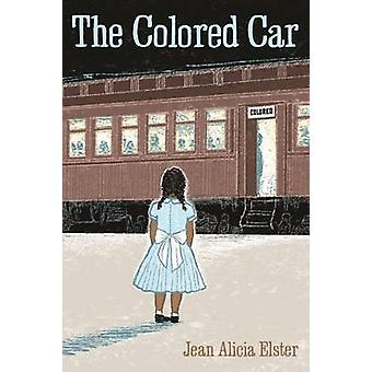 The Colored Car by Jean Alicia Elster - 9780814336069 Book