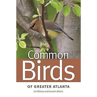 ジム ・ ウィルソン - アンセルム アトキンス - 97808 大きいアトランタの共通の鳥