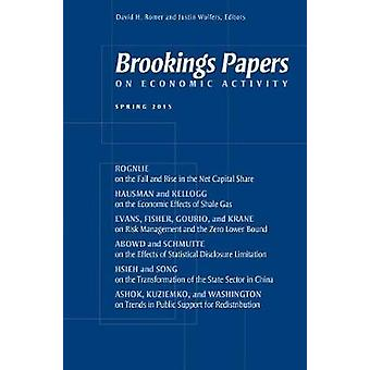 Brookings Papers on Economic Activity - Frühling - 2015 von David H. Rome