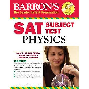 SAT Physics (2nd Revised edition) by Robert Jansen - Greg Young - 978