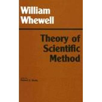 Theory of Scientific Method (2nd Revised edition) by William Whewell
