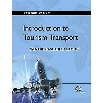 Introduction to Tourism Transport by Sven Gross - Louisa Klemmer - 97