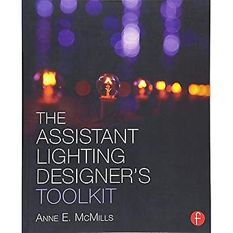 The Assistant Lighting Designer's Toolkit (The Focal Press Toolkit Series)