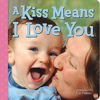 Et kyss betyr jeg elsker deg