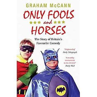 Only Fools and Horses: The Story of Britain's favoriete komedie