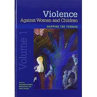 Violenza contro donne e bambini, Volume 1: mappatura del terreno