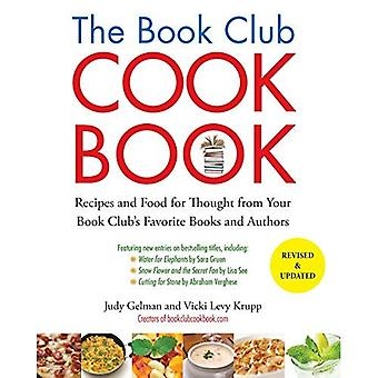Book Club Cookbook: Recipes and Food For Thought From Your Book Club's Favorite Authors - Revised and Updated