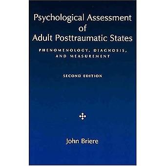 Psykologisk bedömning av vuxen posttraumatiska stater: fenomenologi, diagnos och mätning