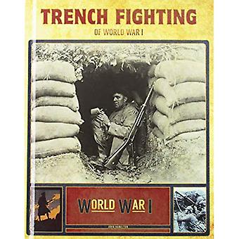 Trench Fighting of World War I (World War I)