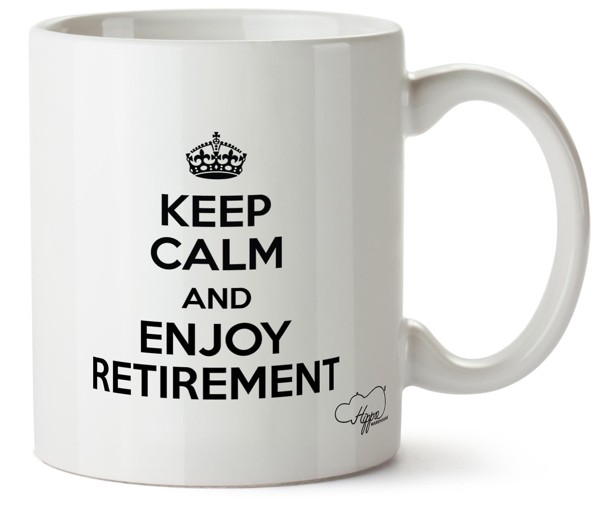Hippowarehouse Keep Calm And Enjoy Retirement Printed Mug Cup Ceramic 10oz