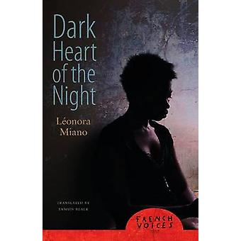 Dark Heart of the Night by Miano & Leonora