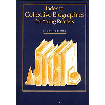 Index to Collective Biographies for Young Readers by Breen & Karen