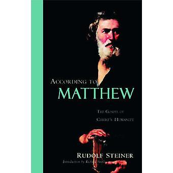 According to Matthew by Steiner & Rudolf