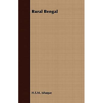 Rural Bengal by Ishaque & H.S.M.