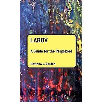 Labov A Guide des égarés par Gordon & Matthew J.